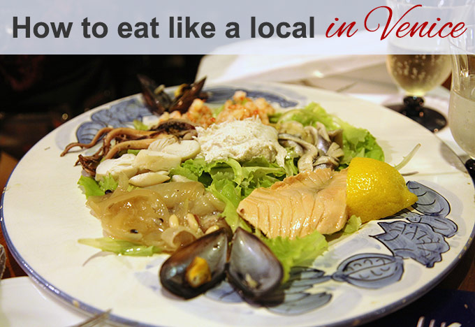 How To Eat Like A Local In Venice