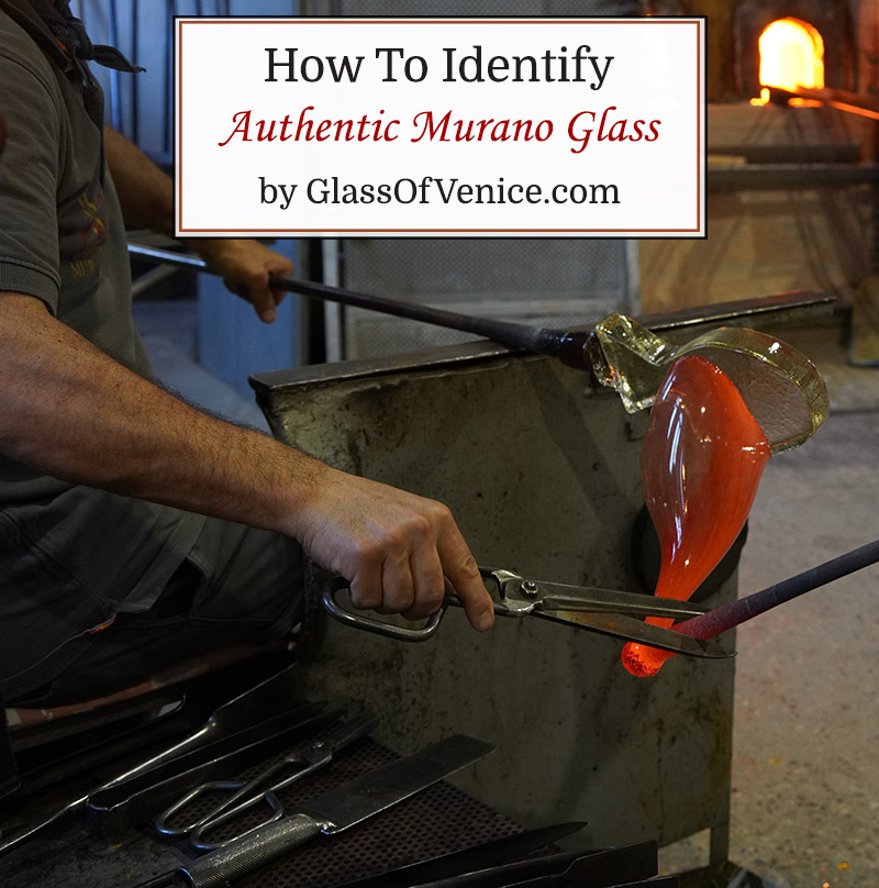 5 Tips To Identify Authentic Murano Glass by GlassOfVenice