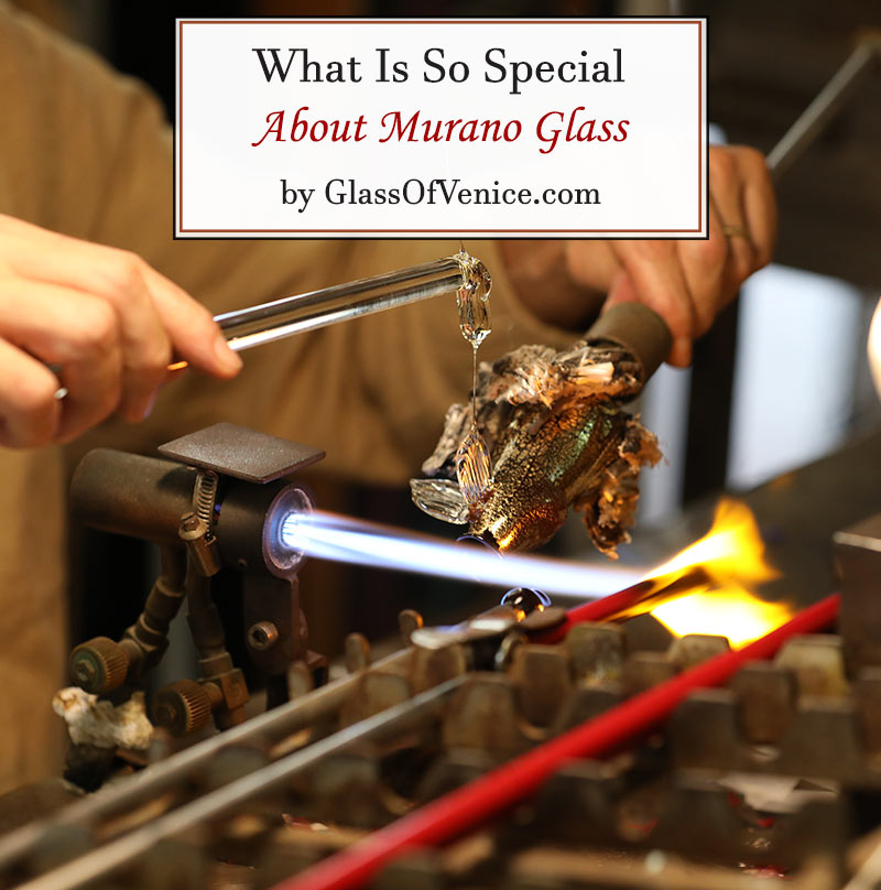 What is so special about Murano Glass by GlassOfVenice.com